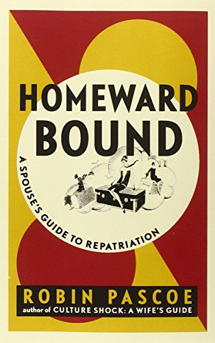 9780968676042: Homeward Bound: A Spouse's Guide to Repatriation