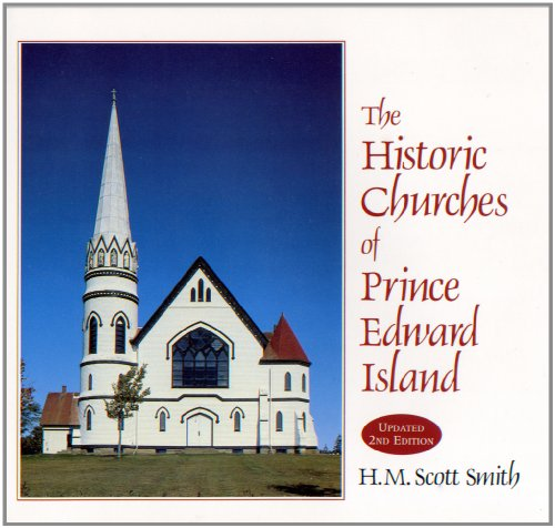 9780968680384: The Historic Churches of Prince Edward Island
