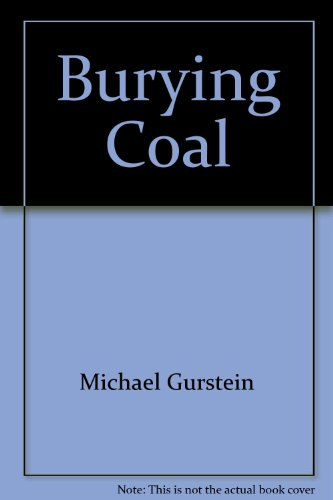 Burying Coal: Michael Gurstein