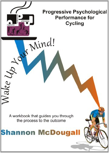 Progressive Psychological Performance for Cycling: Shannon McDougall