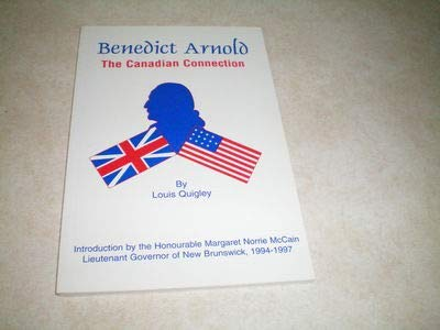 Benedict Arnold: The Canadian Connection