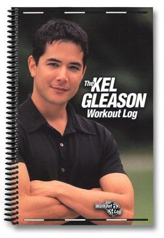 9780968707517: The Kel Gleason Workout Log