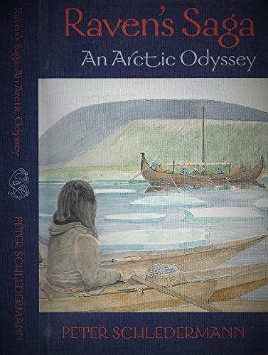 9780968708804: Raven's Saga:An Arctic Odyssey