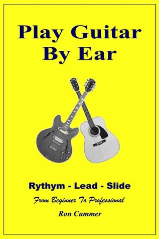 9780968722107: Play Guitar By Ear