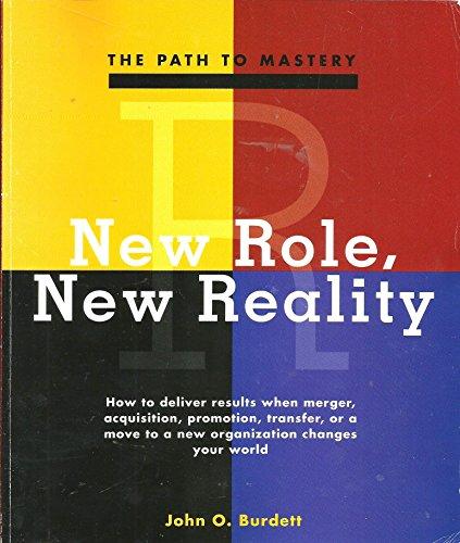 New Role, New Reality : How to: John O. Burdett