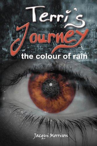 9780968725634: Terri's Journey - The Colour of Rain