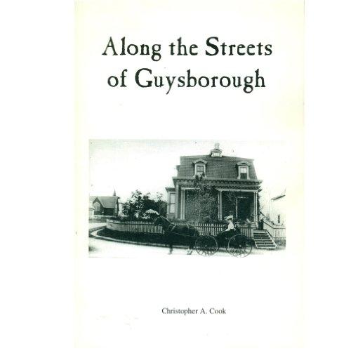 9780968737910: Along the Streets of Guysborough