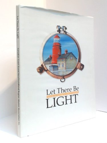 Let There Be Light: Noseworthy, Leslie H.