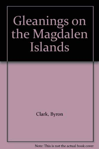 9780968752104: Gleanings on the Magdalen Islands