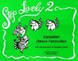 9780968756911: Step Lively 2: Canadian Dance Favourites Book, CD