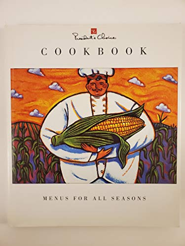 Menus for All Seasons (President's Choice Cookbook)