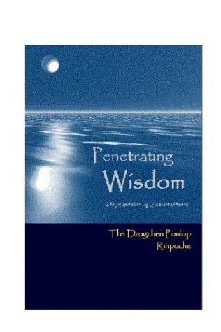 9780968768969: Penetrating Wisdom: The Aspiration of Samantabhadra