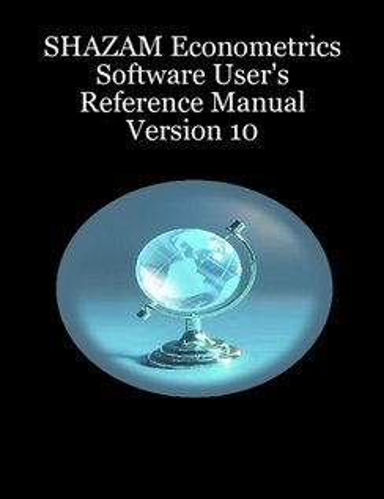 9780968770900: Shazam Econometrics Software: User's Reference Manual Version 10