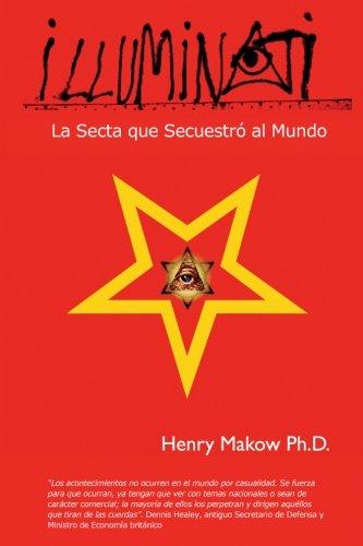 9780968772591: Illuminati: - La Secta que Secuestro al Mundo (Spanish Edition)