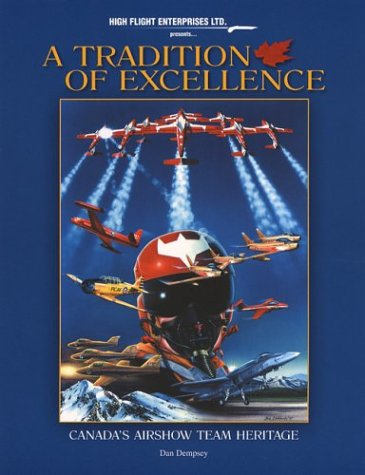 A Tradition of Excellence : Canada's Airshow Team Heritage: Dempsey, Dan