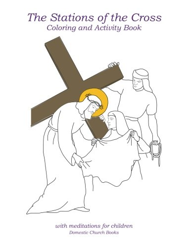 9780968790243: The Stations of the Cross: Coloring and Activity Book