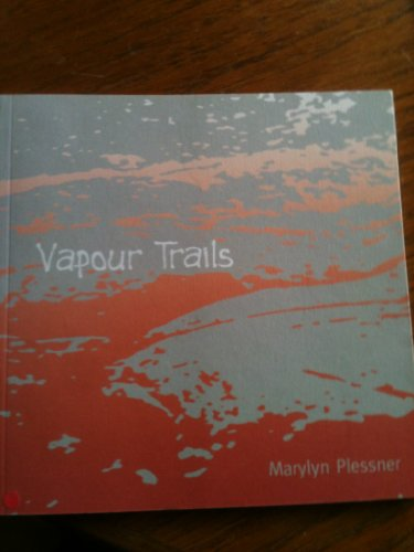 Vapour Trails: Plessner, Marylyn