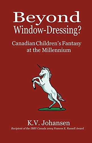 9780968802458: Beyond Window-Dressing? Canadian Children's Fantasy at the Millennium