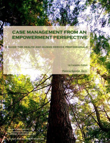 Case Management From An Empowerment Perspective: Patricia Spindel Ed.D.
