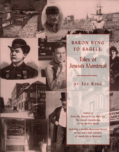 9780968815434: Baron Byng to Bagels Tales of Jewish Montreal