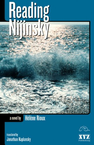 Reading Nijinsky (Tidelines) (0968816657) by Hélène Rioux