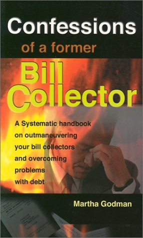 9780968818602: Confessions of a Former Bill Collector