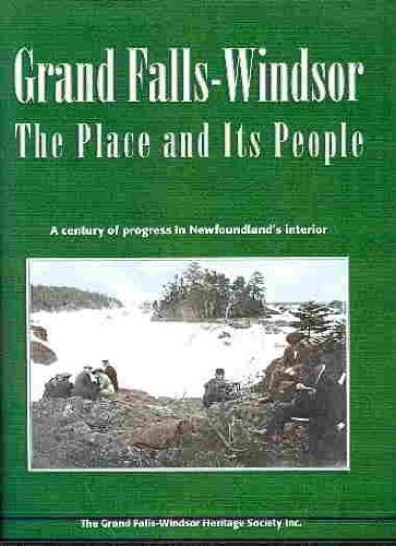 Grand Falls-Windsor: The Place and Its People