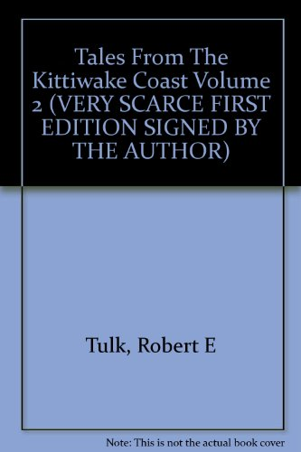 Tales From The Kittiwake Coast Volume 2 (VERY SCARCE FIRST EDITION SIGNED BY THE AUTHOR)