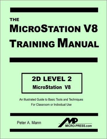 9780968835357: MicroStation V8 Training Manual 2D Level 2