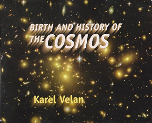 9780968837603: Birth And History Of The Cosmos