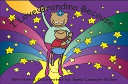 I Love Grandma Because.kids Photo Book: Barb Lawson-Miller