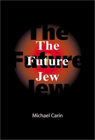 9780968856901: The Future Jew