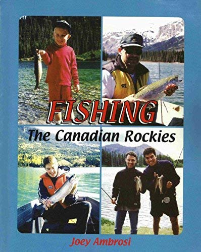 9780968867709: Fishing The Canadian Rockies