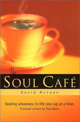 The Soul Cafe: McLean, David