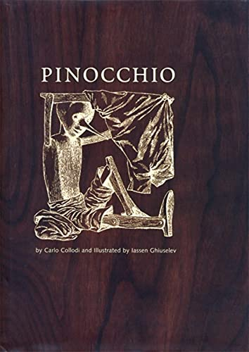 The Adventures of Pinocchio: The Story of a Puppet: Collodi, Carlo; Iassen Ghiuselev, Illustrations