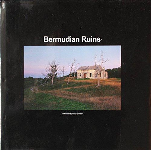 9780968883822: Bermudian Ruins