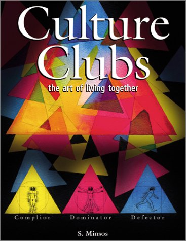 9780968897782: Culture Clubs: The Art of Living Together