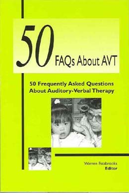 50 Frequently Asked Questions About Auditory-Verbal Therapy