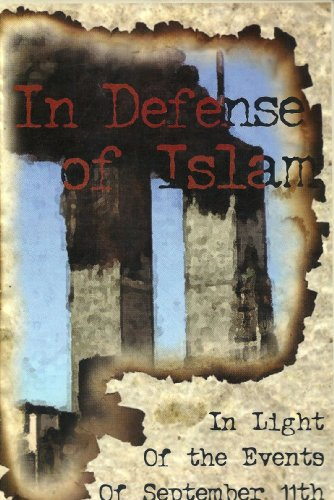 9780968905838: In Defence of Islam ( in the Light of the Events of September 11th)
