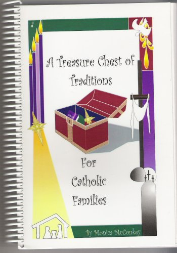 9780968915905: A Treasure Chest of Traditions (For Catholic Families)