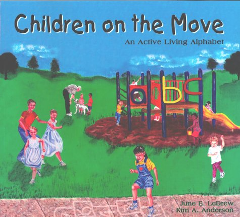 9780968944301: Children on the Move: An Active Living Alphabet