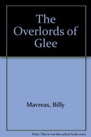 The Overlords Of Glee
