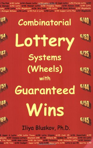 9780968950203: Combinatorial Lottery Systems (Wheels) with Guaranteed Wins