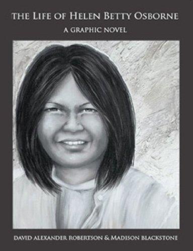 9780968965344: The Life of Helen Betty Osborne: A Graphic Novel
