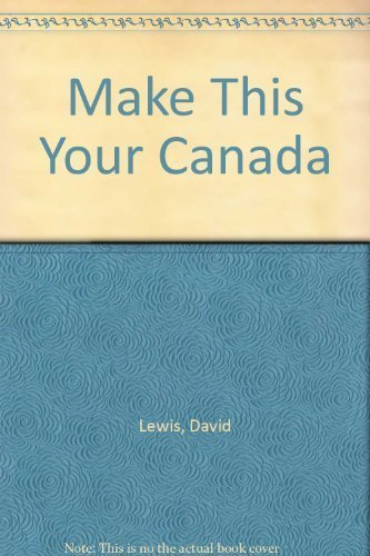 9780968970904: Make This Your Canada