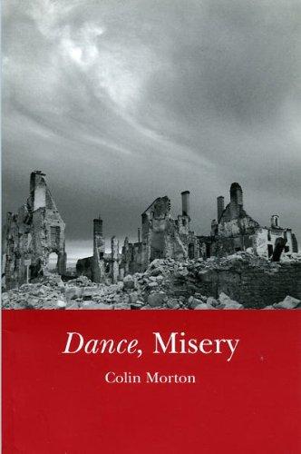 Dance, Misery: Morton, Colin