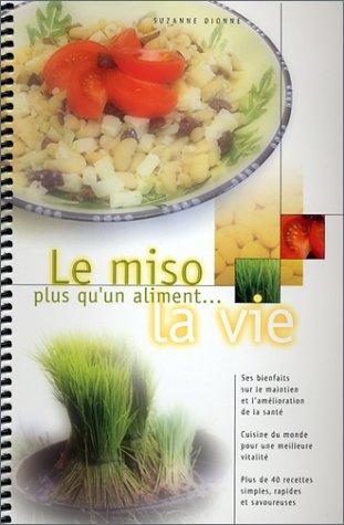 9780968978108: Le Miso plus qu'un aliment... la vie (French Edition)
