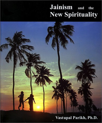 9780968986301: Jainism and the New Spirituality
