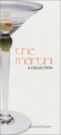 9780968987209: The Martini: A Collection