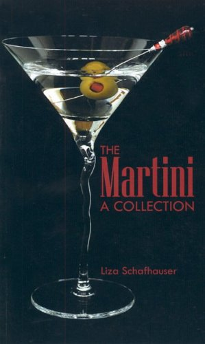 9780968987216: The Martini: A Collection